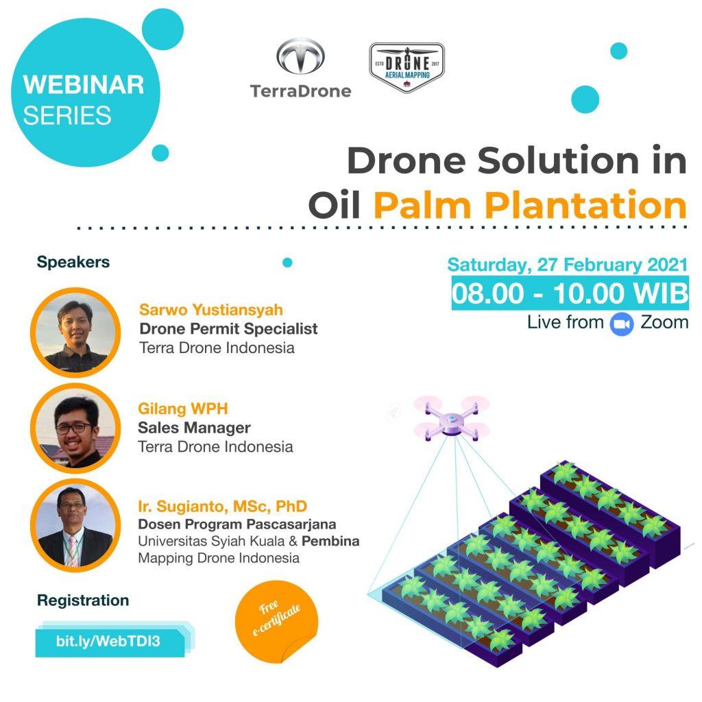 Webinar Terra Drone Indonesa: Drone Solution in Oil Palm Plantation